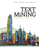 Text Mining: A Guidebook for the Social Sciences