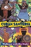 Cuban Santeria, Raul J. Canizares, 0892817623