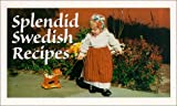 Splendid Swedish Recipes