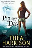 Pia Saves the Day: A Novella of the Elder Races