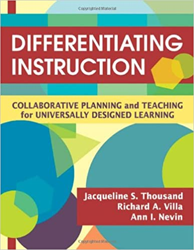 Differentiating Instruction Collaborative Planning And Teaching For Universally Designed Learning Thousand Jacqueline S Villa Richard A Nevin Ann I 9781412938617 Amazon Com Books