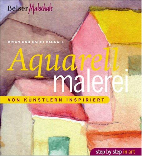Aquarellmalerei: Von Künstlern inspiriert