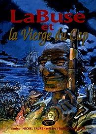 La Buse et la Vierge du Cap par Michel Faure