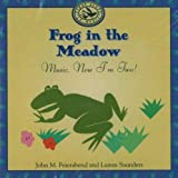 Frog in the Meadow: Music, Now I'm Two! (First Steps CDs and Cassettes)