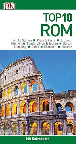 Top 10 Reiseführer Rom: mit Extrakarte und kulinarischem Sprachführer zum Herausnehmen