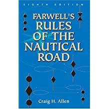 Farwell's Rules of the Nautical Road, Eight Edition
