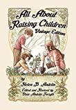 All About Raising Children Vintage Edition