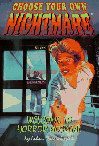 Books : WELCOME TO HORROR HOSPITAL (CYON #16) (Choose Your Own Nightmare(R)) (Book 16)