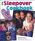 The Sleepover Cookbook, Hallie Warshaw, 0806971703