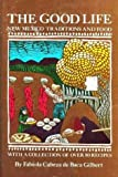 The Good Life : New Mexico Traditions and Food, De Baca Gilbert, Fabiola C., 0890131376