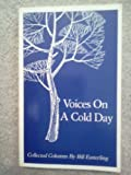 Voices on a Cold Day, Bill Easterling, 0916039021