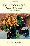 Be Encouraged, Lynn E. Hubbard, 1419642340