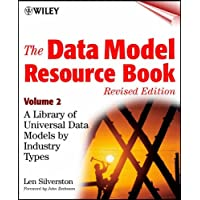 The Data Model Resource Book: A Library of Universal Data Models by Industry Types: v. 2