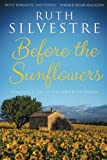img - for Before the Sunflowers book / textbook / text book