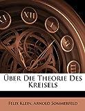 Über Die Theorie Des Kreisels (German Edition), Félix Klein and Arnold Sommerfeld, 1148834796