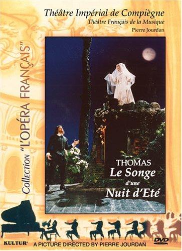 Ambroise Thomas - Le Songe d