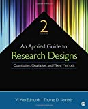 img - for An Applied Guide to Research Designs: Quantitative, Qualitative, and Mixed Methods book / textbook / text book