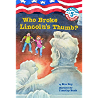 Capital Mysteries #5: Who Broke Lincoln's Thumb? (English Edition)