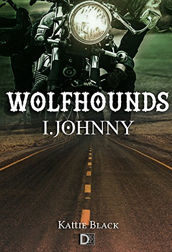 Wolfhounds I: Johnny