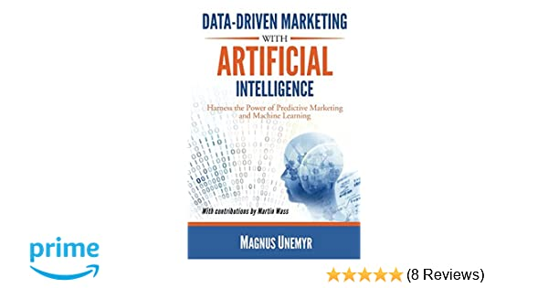 Once Driven Reviews >> Data Driven Marketing With Artificial Intelligence Harness The