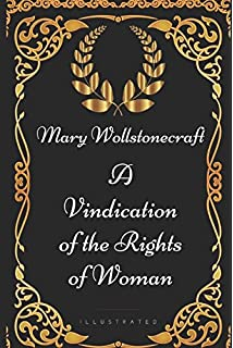English Essay Writing Help A Vindication Of The Rights Of Woman By Mary Wollstonecraft  Illustrated How Do I Write A Thesis Statement For An Essay also How To Write A Thesis Statement For A Essay A Vindication Of The Rights Of Woman Norton Critical Editions  Essay Proposal Example