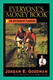 Everyone's Money Book on Retirement Planning, Jordan E. Goodman, 0793153786