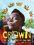 img - for Crown: An Ode to the Fresh Cut (Denene Millner Books) book / textbook / text book