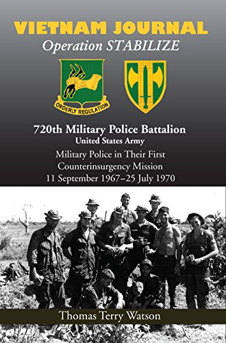 History of the 720th Military Police Battalion Book II: Volume II: Vietnam Journal