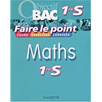 Faire le point : Maths, 1ère S