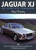 Jaguar Xj: The Complete Companion