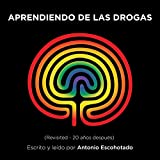 Aprendiendo de las drogas [Learning from Drugs]: Compactos Anagrama [Compact Anagram]