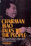 Chairman Mao Talks to the People, Zedong Mao, 0394486889