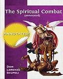 The Spiritual Combat (annotated)