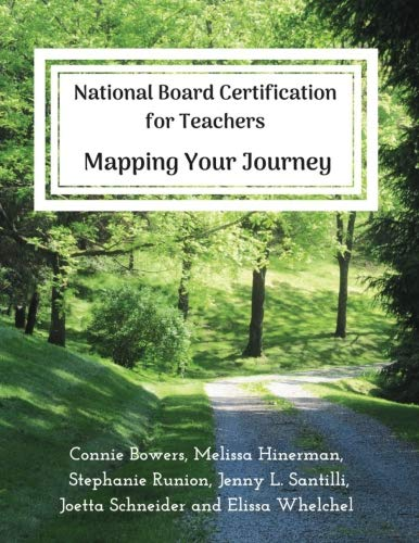National Board Certification for Teachers: Mapping Your