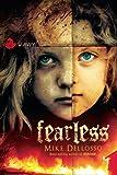 Fearless: A Novel