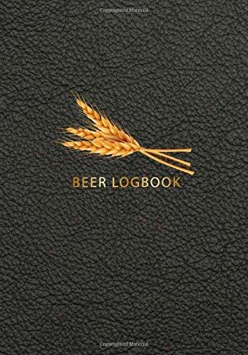 Beer Logbook: Brewing Journal, Homebrew Beer Recipe Journal, Brew Log Book, Beer Brewing Notebook, Record Beers Brew Journal Diary Log Book (Volume 1) by David Blank Publishing