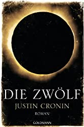 """Die Zwölf: Band 2 der """"Passage-Trilogie"""" - Roman - (German Edition)"""