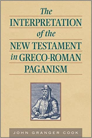 Book The Interpretation of the New Testament in Greco-Roman Paganism