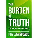 The Burden of Truth (A Gillian Jones Mystery Book 2)