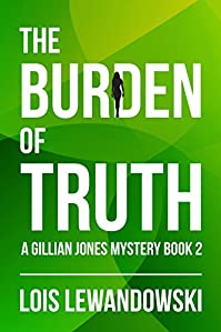 The Burden Of Truth by Lois Lewandowski ebook deal