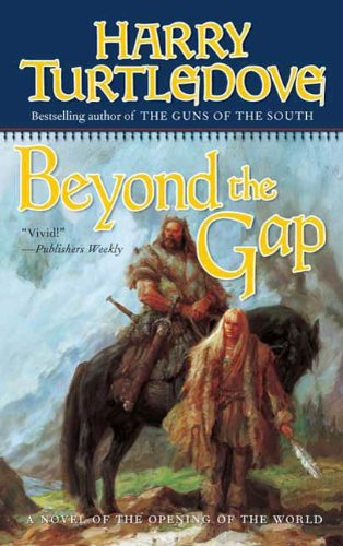 Beyond The Gap  A Novel Of The Opening Of The World  English Edition