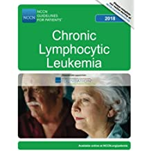 NCCN Guidelines for Patients®: Chronic Lymphocytic Leukemia, 2018