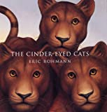 The Cinder-Eyed Cats, Eric Rohmann, 0517708973