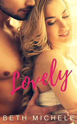 Lovely: An Emotional College Romance