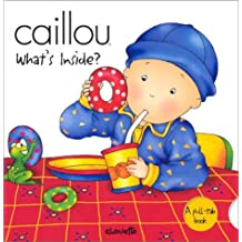 Caillou What's Inside?
