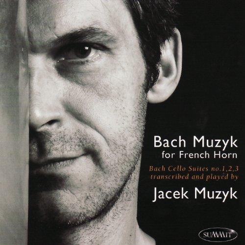 Bach: Suite No. 1 in G Major, Suite No. 2 in D Minor, Suite No. 3 in C Major