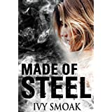 Made of Steel: A Romantic Suspense
