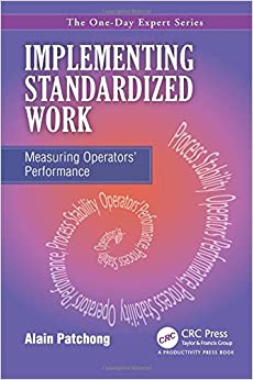 Implementing Standardized Work: Measuring Operators' Performance (The One-day Expert)