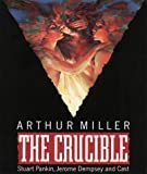 The Crucible: Performed by Stuart Pankin, Jerome Dempsey & Cast