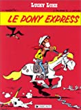 "Afficher ""Le Pony express"""